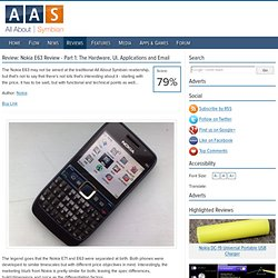 Nokia E63 Review - Part 1: The Hardware, UI, Applications and Email - All About Symbian Review