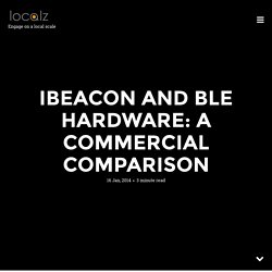 iBeacon and BLE hardware: a commercial comparison