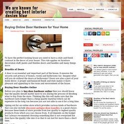 Buying Online Door Hardware for Your Home