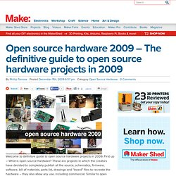 Make: Online : Open source hardware 2009 - The definitive guide