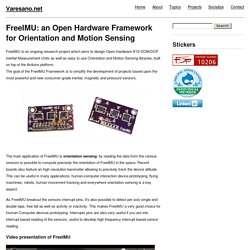 FreeIMU: an Open Hardware Framework for Orientation and Motion Sensing