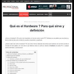 Qué es el Hardware ? Para qué sirve y definición