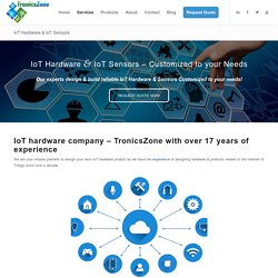 IoT Sensors - #1 Reliable Company: TronicsZone