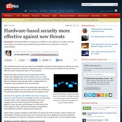 Hardware-based security more effective against new threats