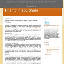 IT amc in abu dhabi: Things to Keep in Mind Before Hiring IT AMC Service Providers