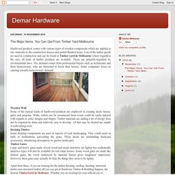 Demar Hardware: The Major Items, You Can Get From Timber Yard Melbourne