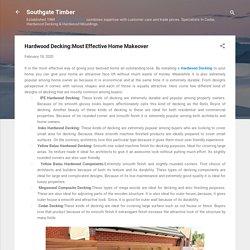 Hardwood Decking:Most Effective Home Makeover