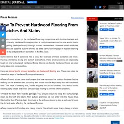 How To Prevent Hardwood Flooring From Scratches And Stains