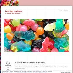 Haribo et sa communication « Com des bonbons