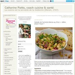 Salade de haricots blancs au thon + idées pique-nique ! : Catherine Piette, coach cuisine & santé