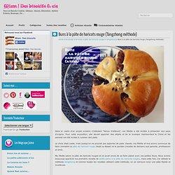 Buns à la pâte de haricots rouge (Tangzhong méthode)