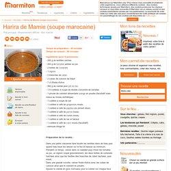 Harira de Mamie (soupe marocaine) : Recette de Harira de Mamie (soupe marocaine)