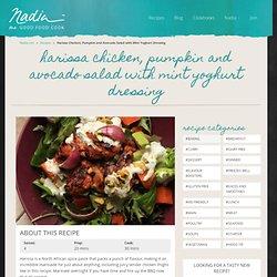 Harissa Chicken, Pumpkin and Avocado Salad with Mint Yoghurt Dressing | Nadia Lim