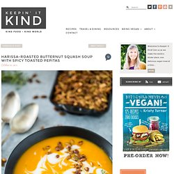 Harissa-Roasted Butternut Squash Soup with Spicy Toasted Pepitas -