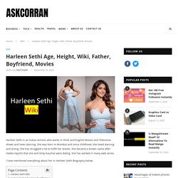 Harleen Sethi Age, Height, Wiki, Father, Boyfriend, Movies