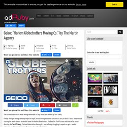 """Geico: """"Harlem Globetrotters Moving Co."""" by The Martin Agency"""