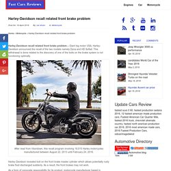 Harley-Davidson recall related front brake - Fast Cars