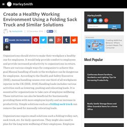 HarleySmith - Create a Healthy Working Environment Using a Folding Sack Truck and Similar Solutions