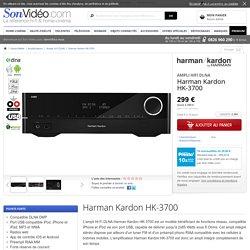 Harman Kardon HK-3700 Amplis hi-fi DLNA sur Son-Vidéo.com