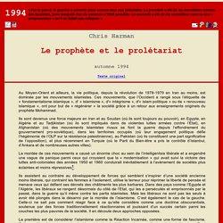 C. Harman : Le prophète et le prolétariat (1994)