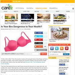 Is Your Bra Harming Your Health?