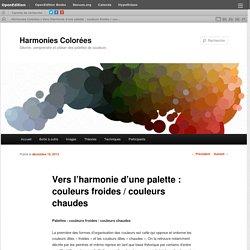 Vers l'harmonie d'une palette : couleurs froides / couleurs chaudes