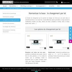 harmoniser la base documentaire - changement par lot