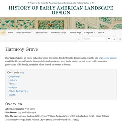 Harmony Grove - History of Early American Landscape Design
