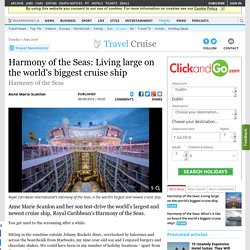 Harmony of the Seas: Living large on the world's biggest cruise ship