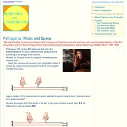 Harmony and Proportion: Pythagoras: Music and Space