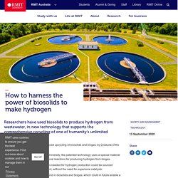 How to harness the power of biosolids to make hydrogen