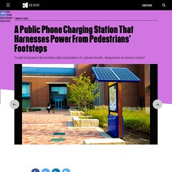 A Public Phone Charging Station That Harnesses Power From Pedestrians' Footsteps
