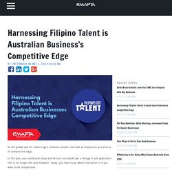 Harnessing Filipino Talent is Australian Business's Competitive Edge