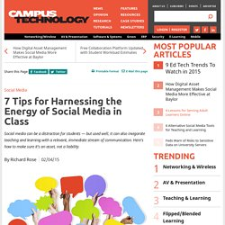 7 Tips for Harnessing the Energy of Social Media in Class