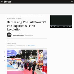 Harnessing The Full Power Of The Experience-First Revolution