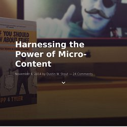 Harnessing the Power of Micro-Content