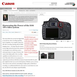 Harnessing the Power of the EOS 7D's video system