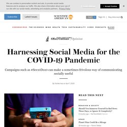 Harnessing Social Media for the COVID-19 Pandemic