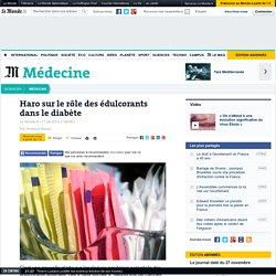 LE MONDE 17/09/14 Haro sur le rôle des édulcorants dans le diabète