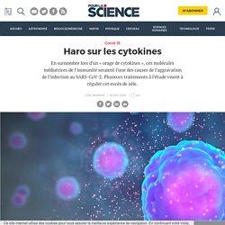 Haro sur les cytokines