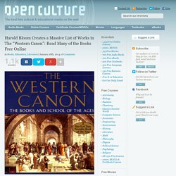 "Harold Bloom Creates a Massive List of Works in The ""Western Canon"": Read Many of the Books Free Online"