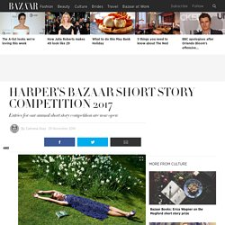 Harper's Bazaar short story competition 2017