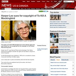 Harper Lee sues for copyright of To Kill A Mockingbird