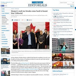 Harper's rash tax breaks come back to haunt him: Editorial