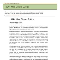 Don Harper Mills: 1994's Most Bizarre Suicide