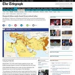 HarperCollins omits Israel from school atlas