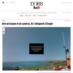 Avec un harpon et six caméras, ils s'attaquent à Google