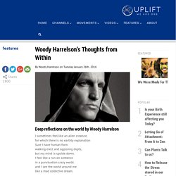 Woody Harrelson's Thoughts from Within