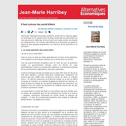 Jean-Marie Harribey » Blog Archive » Il faut coincer les serial killers