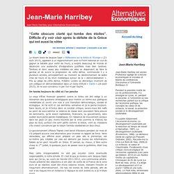 """Jean-Marie Harribey » Blog Archive » """"Cette obscure clarté qui tombe des étoiles"""". Difficile d'y voir clair après la défaite de la Grèce qui est aussi la nôtre"""